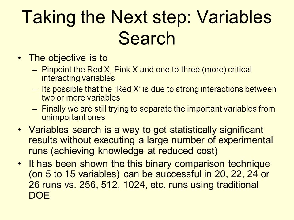 Taking the Next step: Variables Search