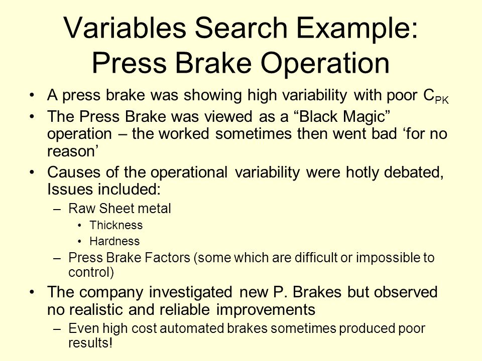 Variables Search Example: Press Brake Operation
