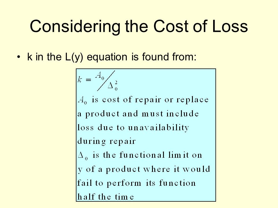 Considering the Cost of Loss