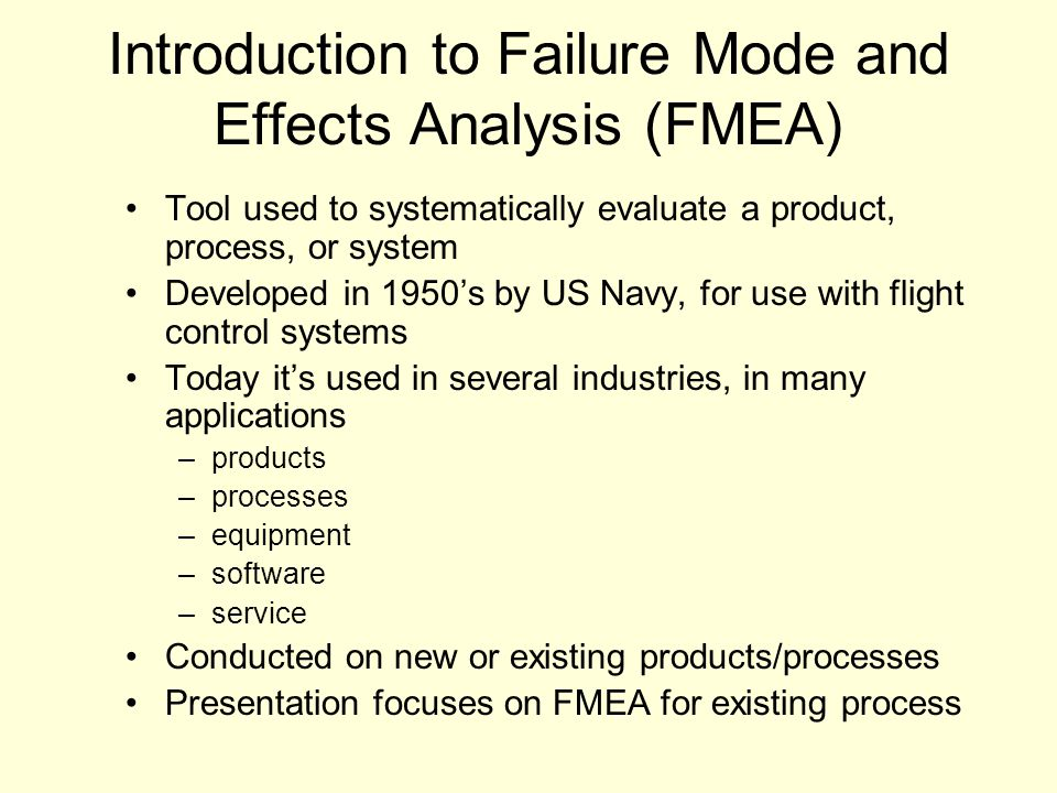 Introduction to Failure Mode and Effects Analysis (FMEA)