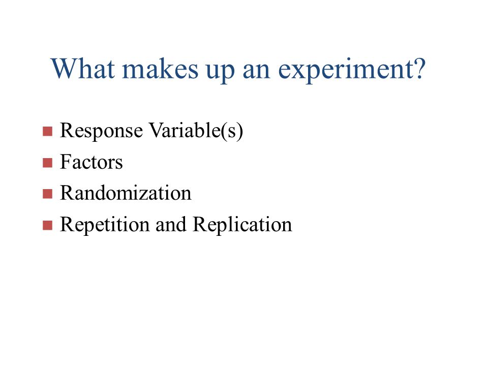 What makes up an experiment