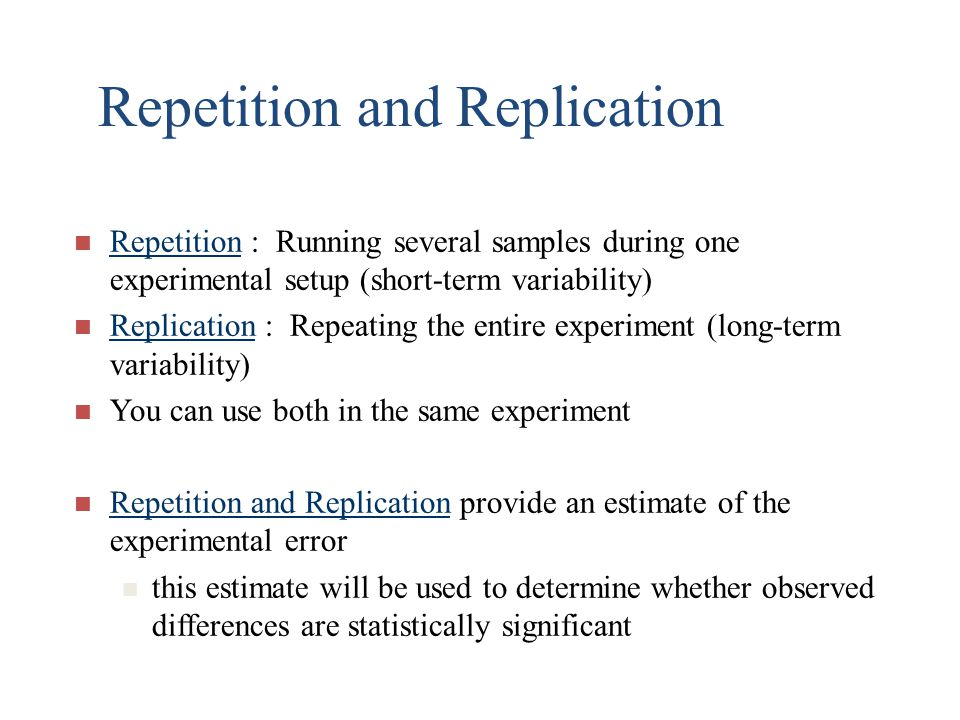 Repetition and Replication