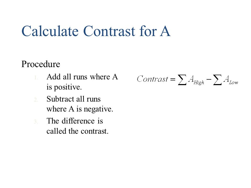 Calculate Contrast for A