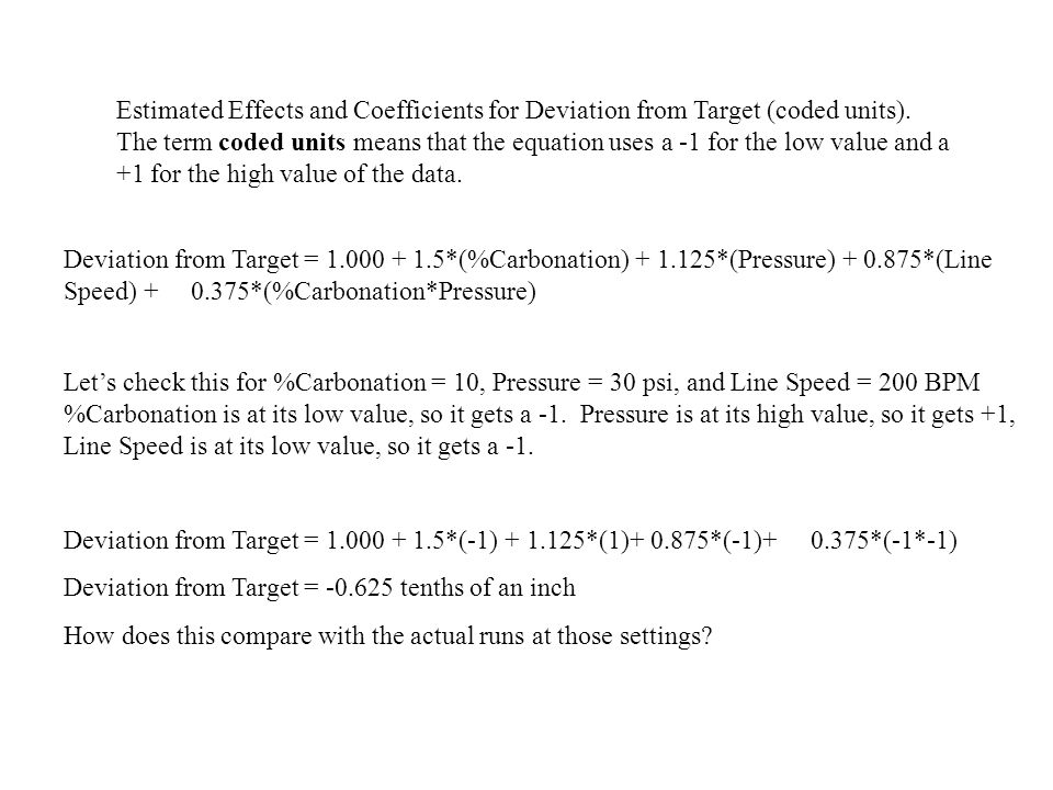 Deviation from Target = -0.625 tenths of an inch