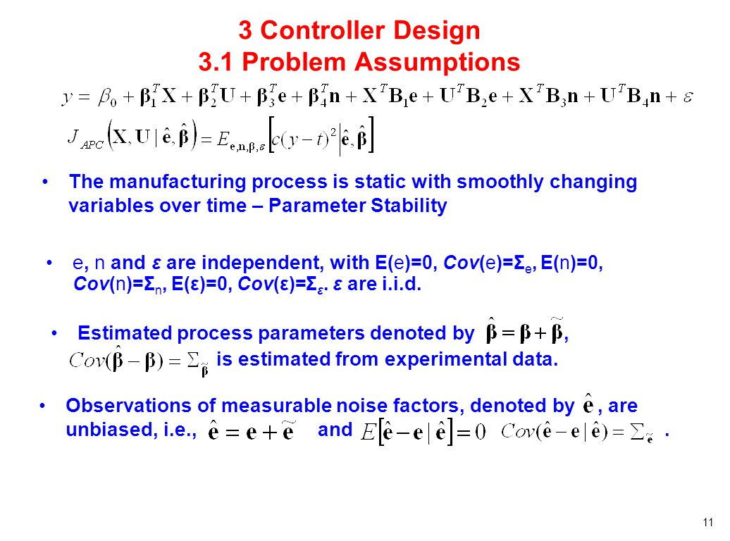 3 Controller Design 3.1 Problem Assumptions
