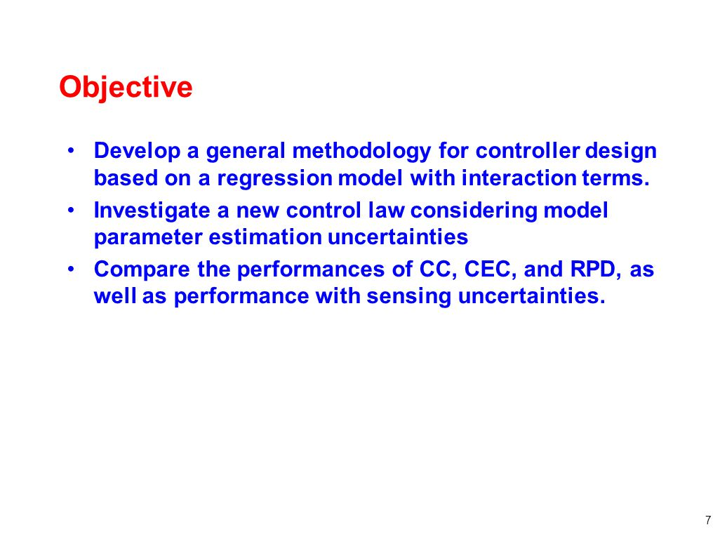 Objective Develop a general methodology for controller design based on a regression model with interaction terms.