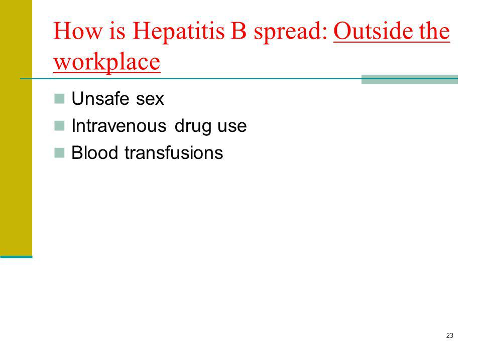 How is Hepatitis B spread: Outside the workplace