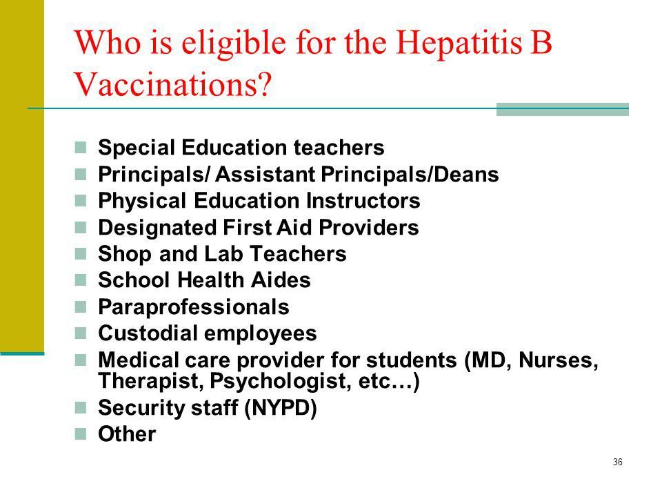 Who is eligible for the Hepatitis B Vaccinations