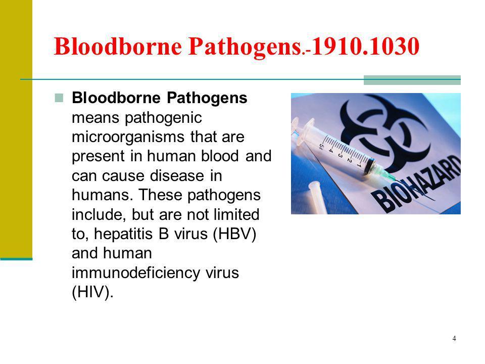 Bloodborne Pathogens.-1910.1030
