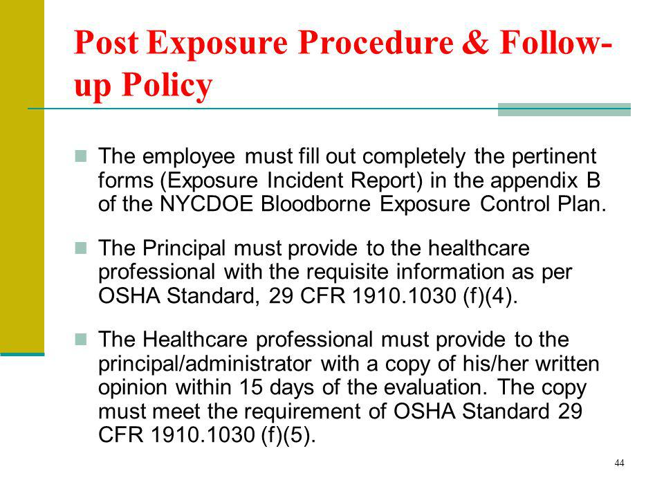 Post Exposure Procedure & Follow-up Policy