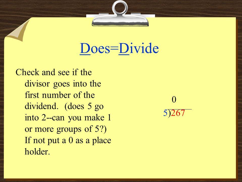 Does=Divide