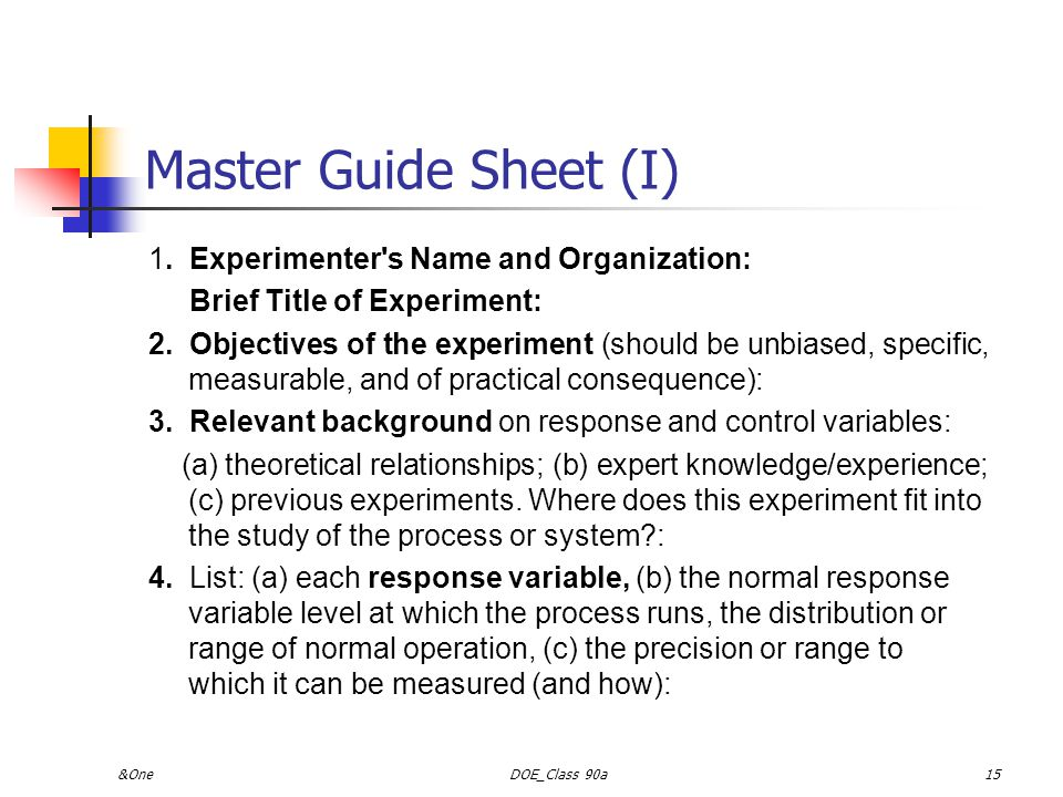 Master Guide Sheet (I) 1. Experimenter s Name and Organization: