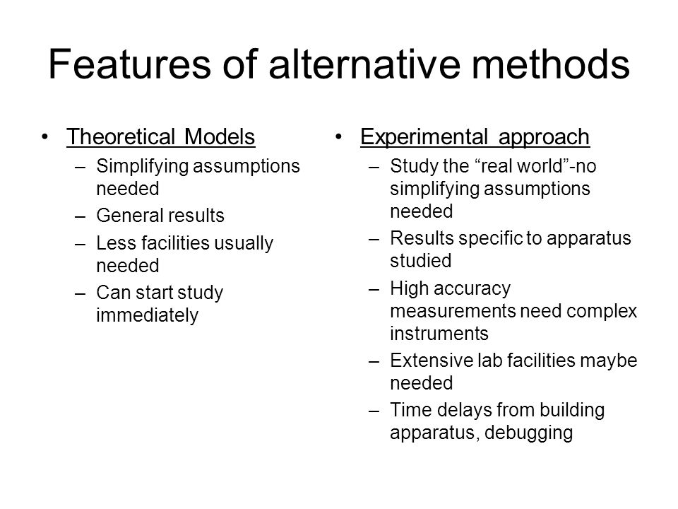 Features of alternative methods
