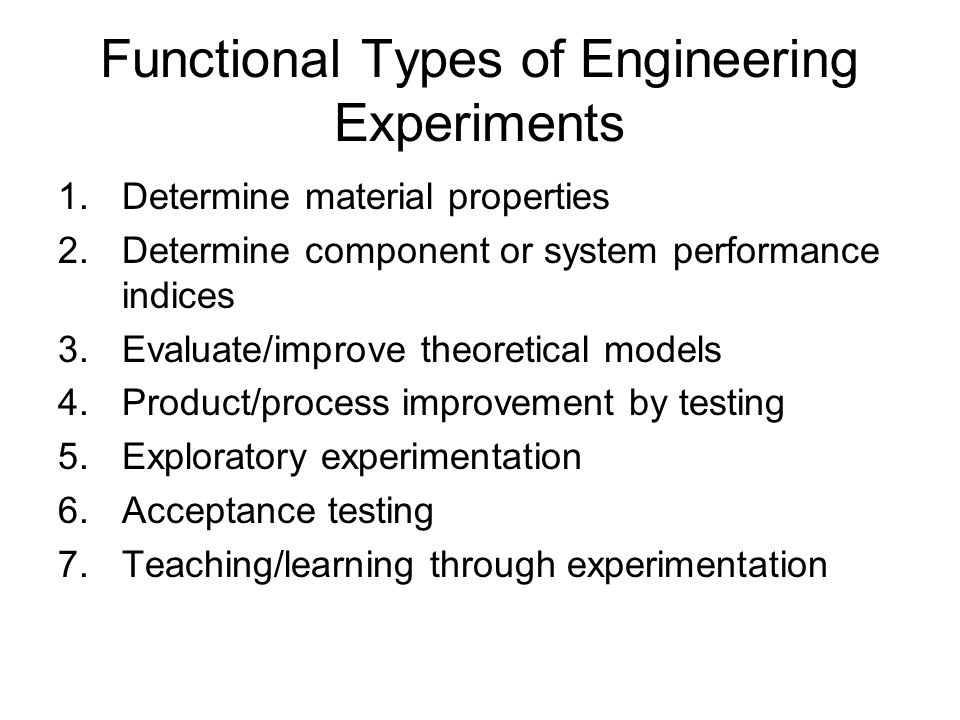 Functional Types of Engineering Experiments