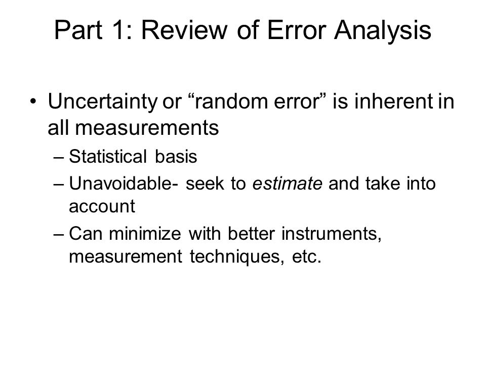 Part 1: Review of Error Analysis