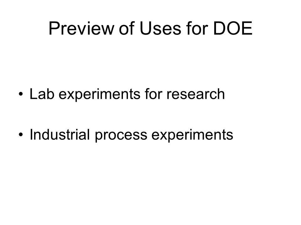 Preview of Uses for DOE Lab experiments for research