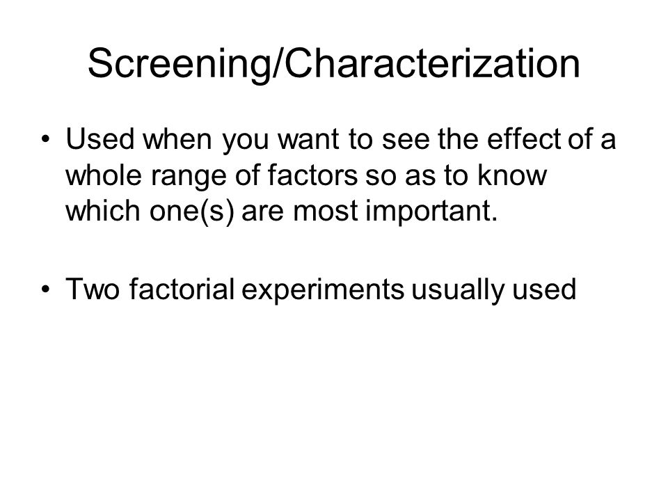 Screening/Characterization