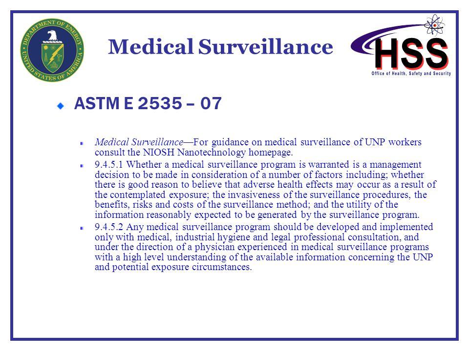 Medical Surveillance ASTM E 2535 – 07