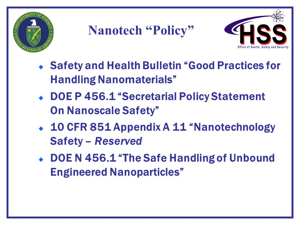 Nanotech Policy Safety and Health Bulletin Good Practices for Handling Nanomaterials
