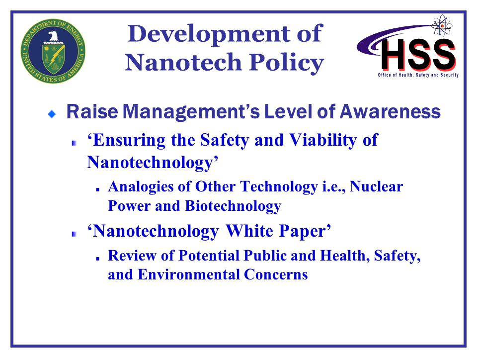 Development of Nanotech Policy