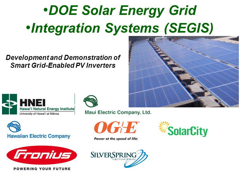 DOE Solar Energy Grid Integration Systems (SEGIS)