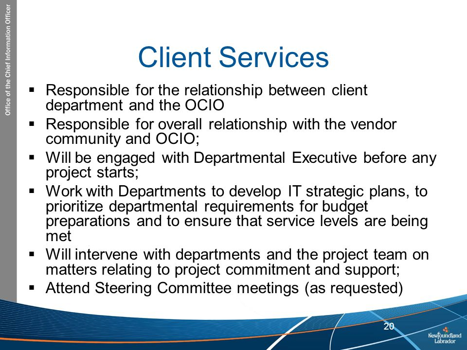 Client Services Responsible for the relationship between client department and the OCIO.