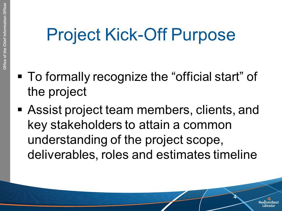Project Kick-Off Purpose