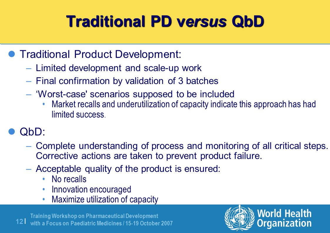 Traditional PD versus QbD