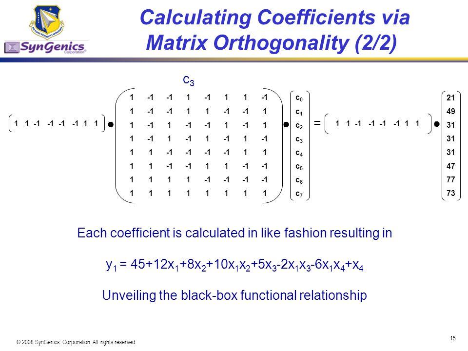 Calculating Coefficients via Matrix Orthogonality (2/2)