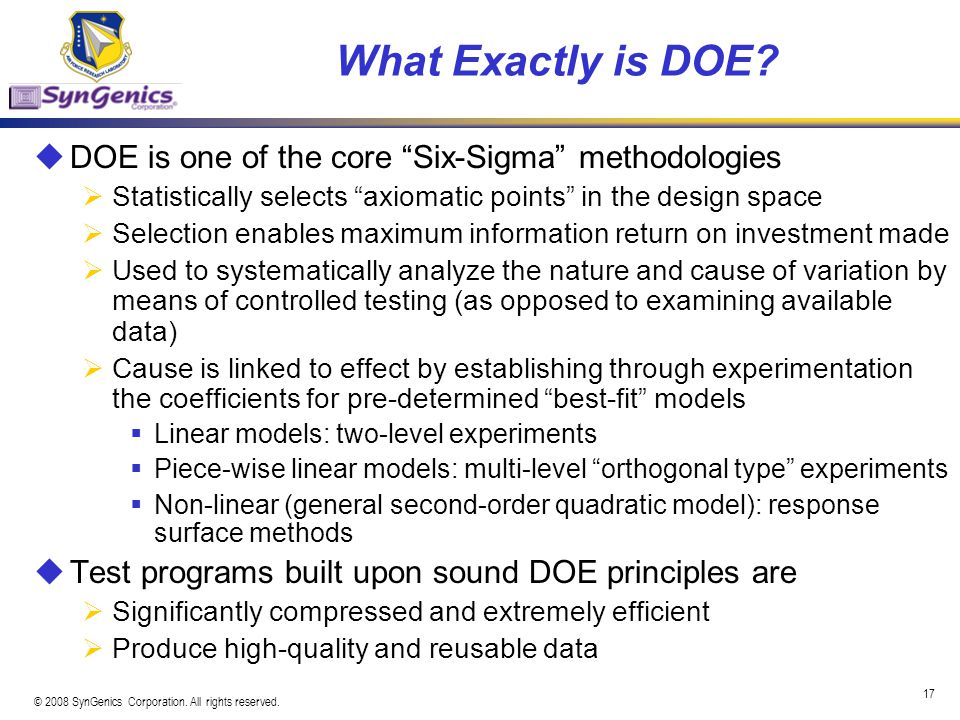 What Exactly is DOE DOE is one of the core Six-Sigma methodologies