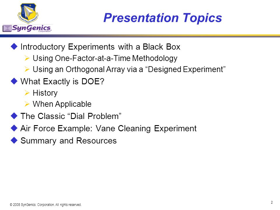 Presentation Topics Introductory Experiments with a Black Box