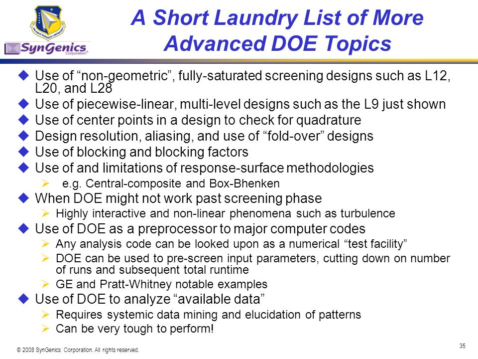 A Short Laundry List of More Advanced DOE Topics