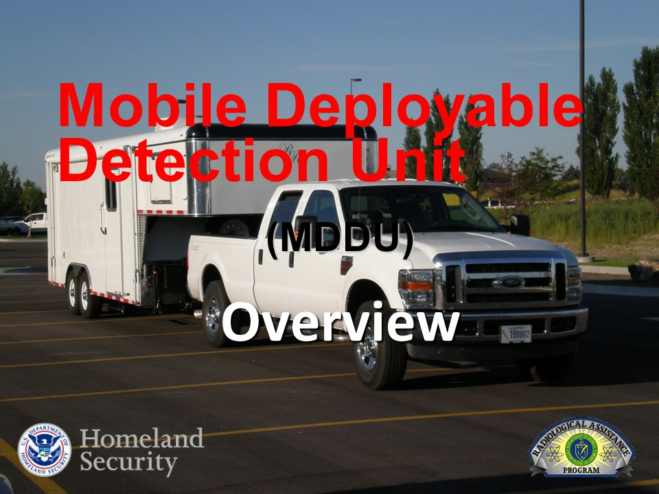 Mobile Deployable Detection Unit