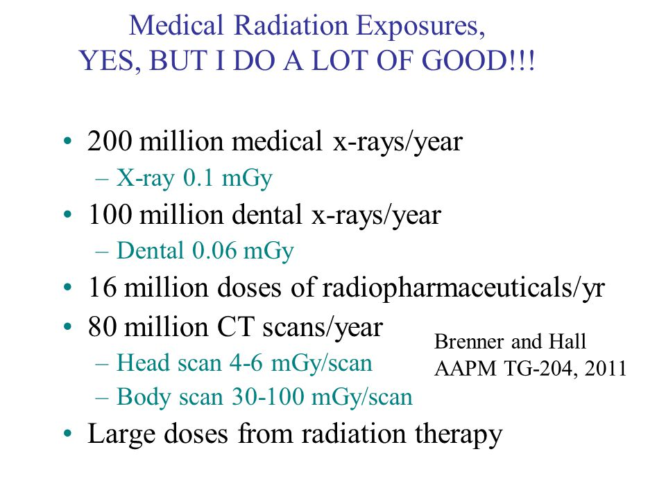 Medical Radiation Exposures, YES, BUT I DO A LOT OF GOOD!!!