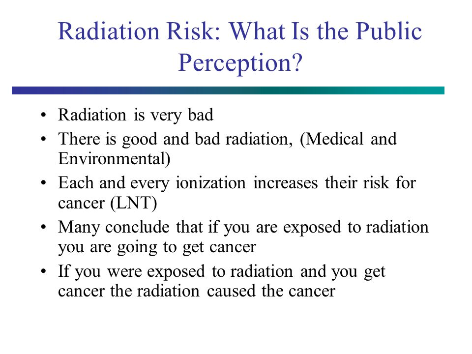 Radiation Risk: What Is the Public Perception