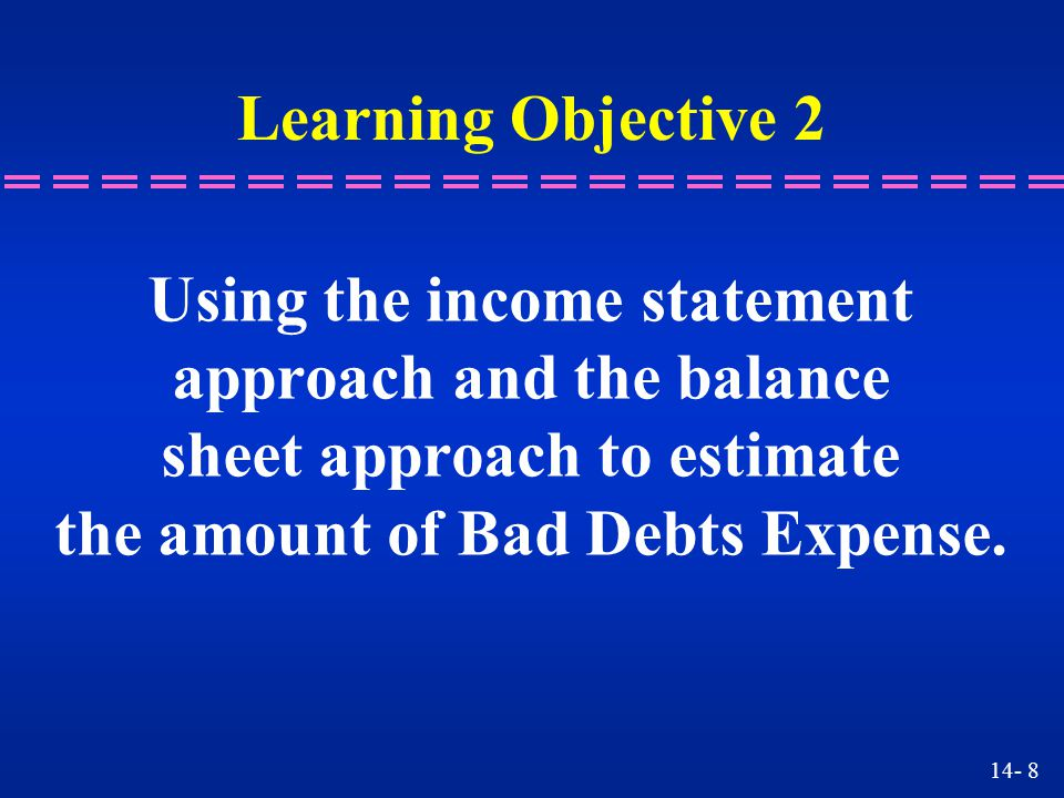 Using the income statement approach and the balance