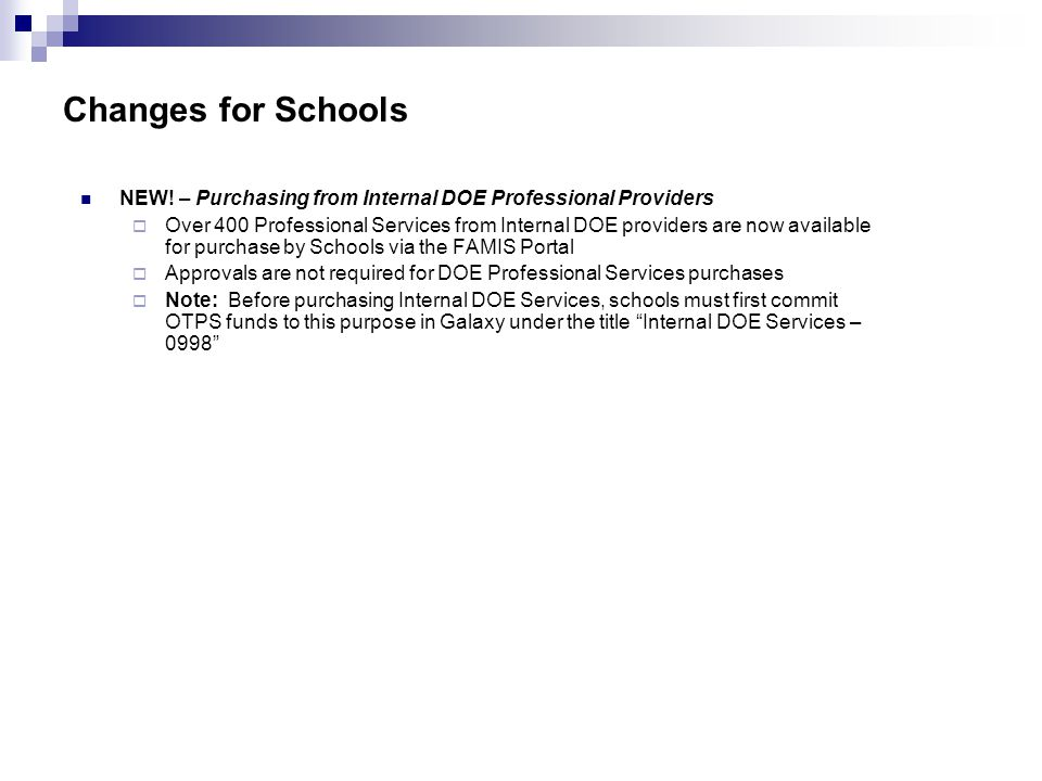 Changes for Schools NEW! – Purchasing from Internal DOE Professional Providers.