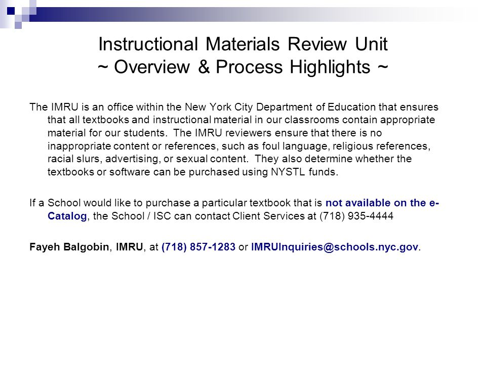 Instructional Materials Review Unit ~ Overview & Process Highlights ~
