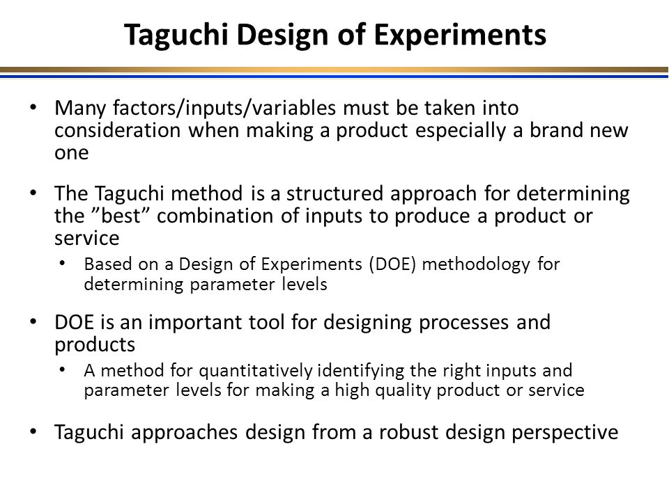 Taguchi Design Of Experiments Ppt Video Online Download