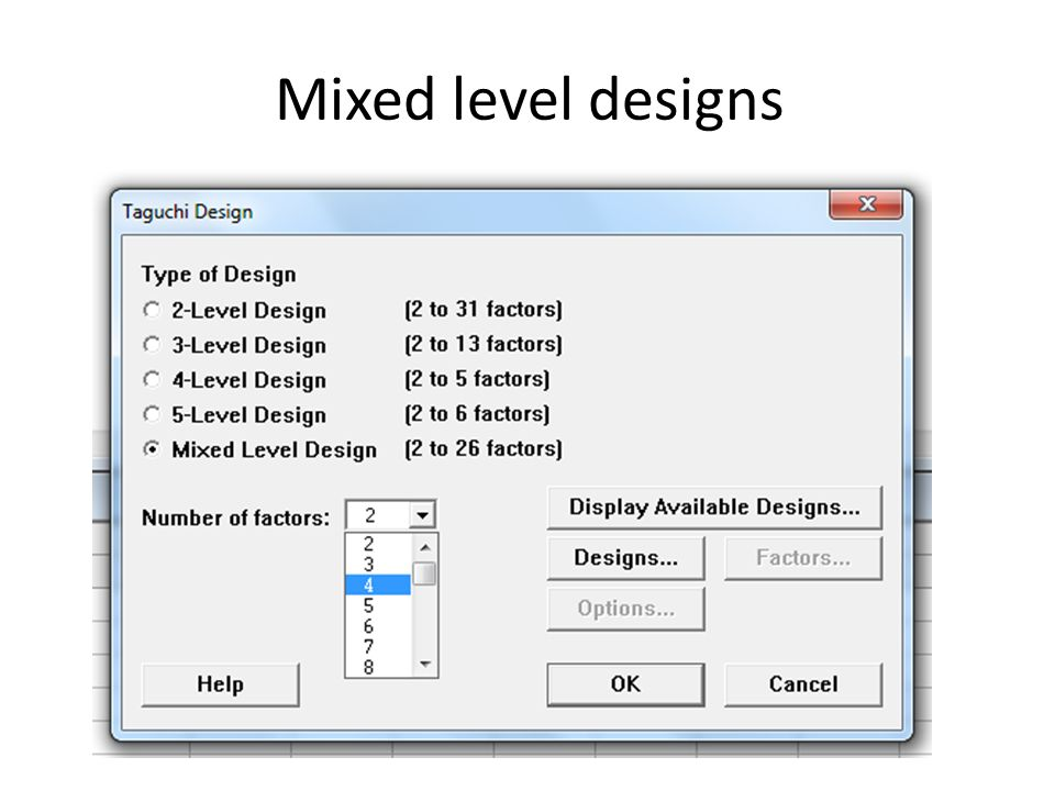 Mixed level designs