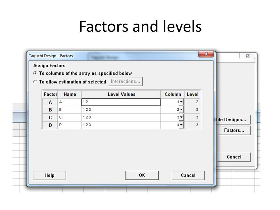 Factors and levels