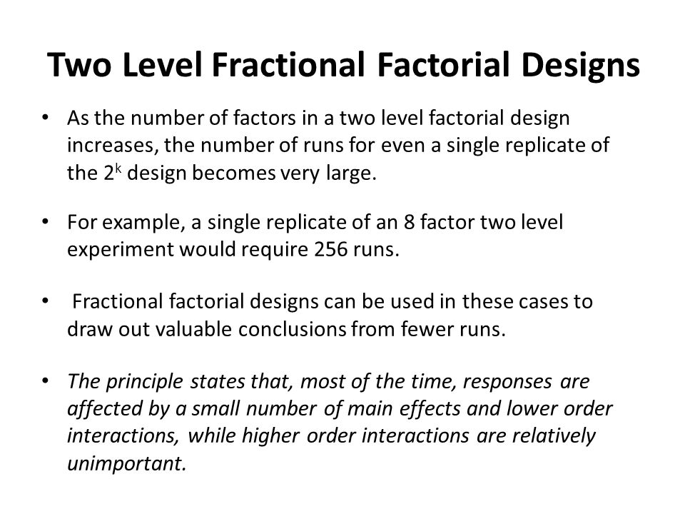 Two Level Fractional Factorial Designs