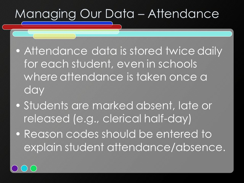 Managing Our Data – Attendance