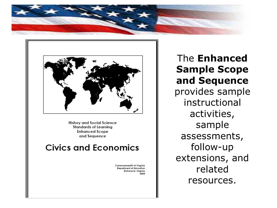 The Enhanced Sample Scope and Sequence provides sample