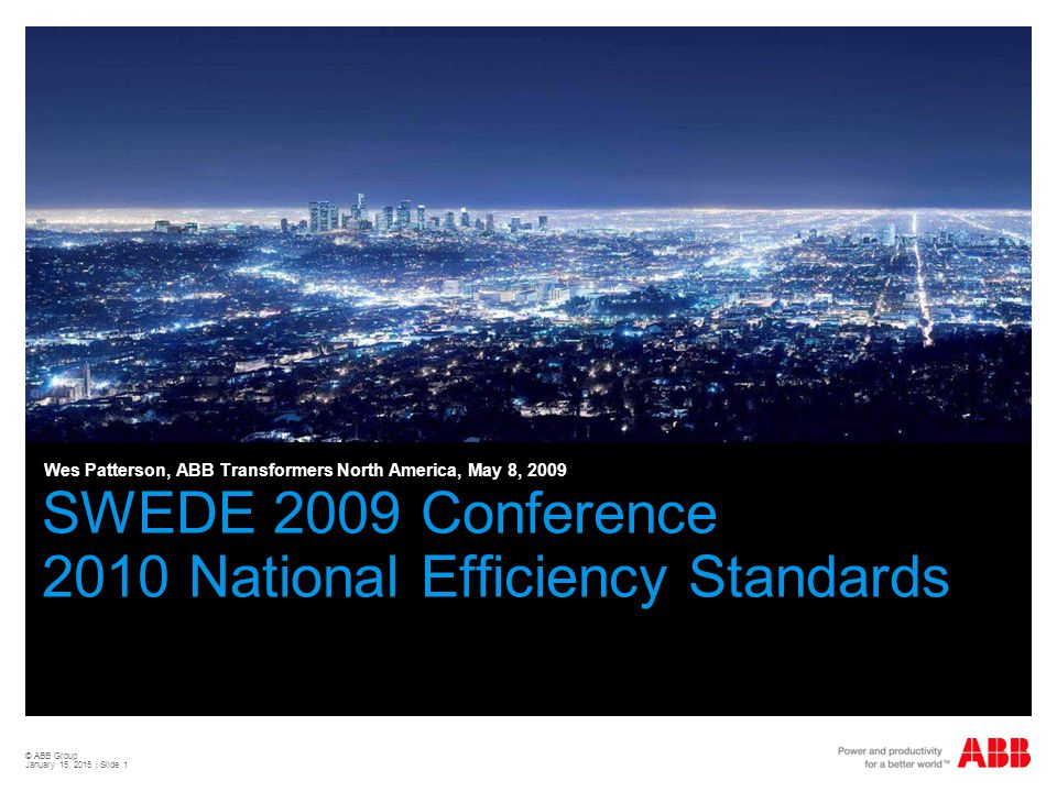 SWEDE 2009 Conference 2010 National Efficiency Standards