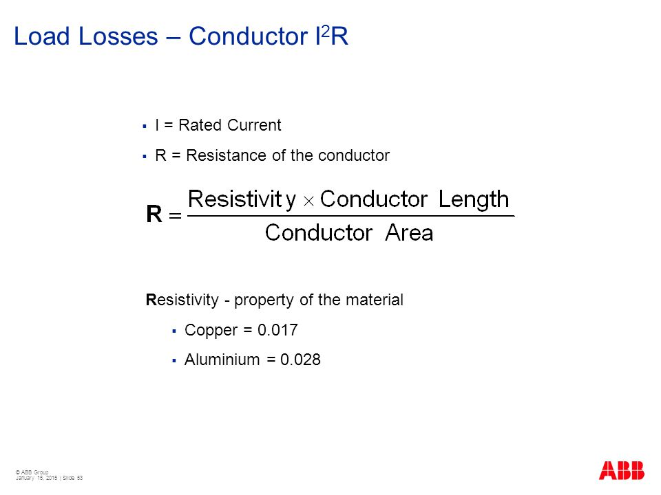 Load Losses – Conductor I2R
