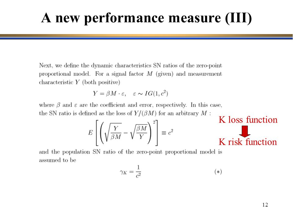A new performance measure (III)