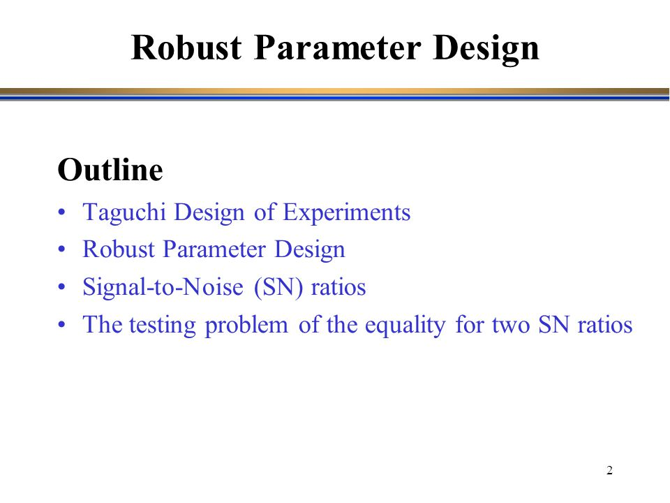 Robust Parameter Design
