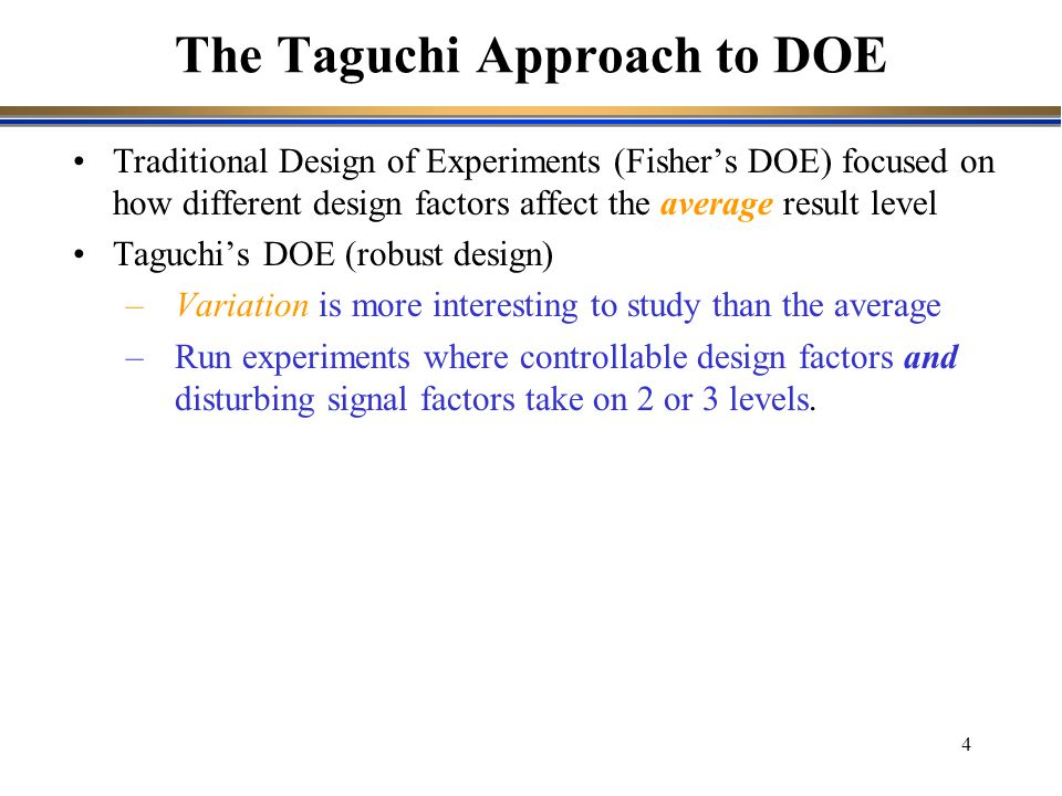 The Taguchi Approach to DOE