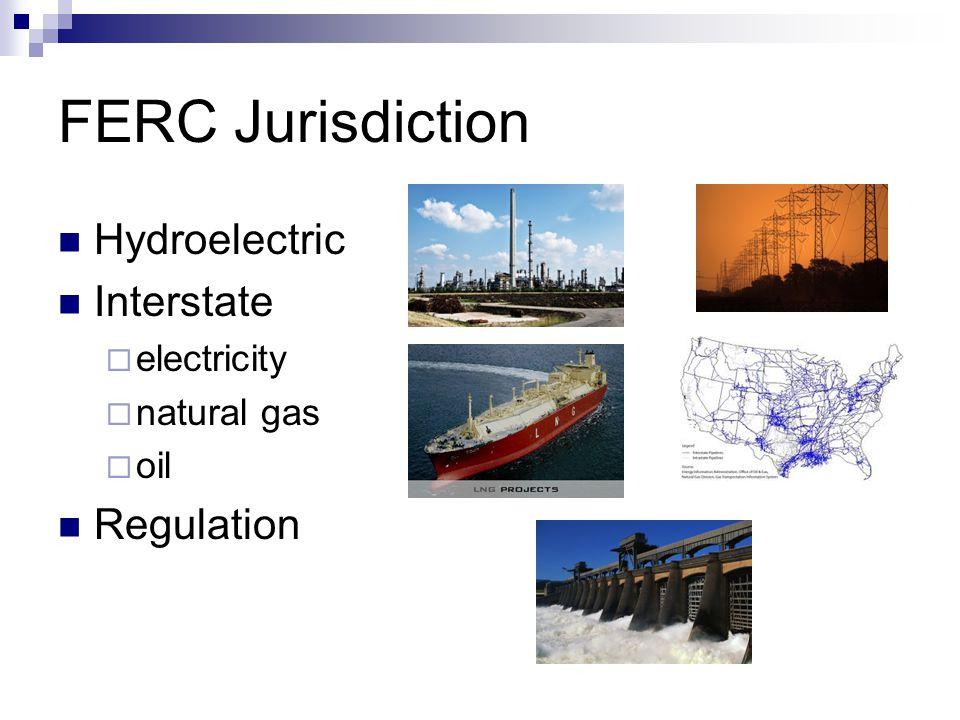 FERC Jurisdiction Hydroelectric Interstate Regulation electricity